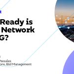 Dans quelle mesure votre réseau est-il prêt pour la 5G?