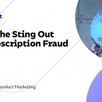 Éliminez la fraude par abonnement