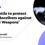 La bataille pour protéger nos abonnés contre les «cyberarmes»