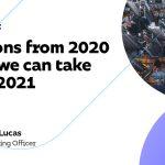 Les leçons de 2020 que nous pouvons tirer en 2021