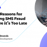 Trois raisons de lutter contre la fraude par SMS