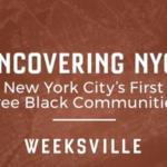 Weeksville, Brooklyn - Mois de l'histoire des Noirs 2021 #BlackHistoryMonth «Adafruit Industries - Créateurs, hackers, artistes, designers et ingénieurs!
