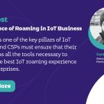 Importance de l'itinérance dans les affaires IoT