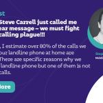 Mon héros Steve Carrell vient de m'appeler avec un message clair : nous devons combattre le fléau des appels automatisés !!!